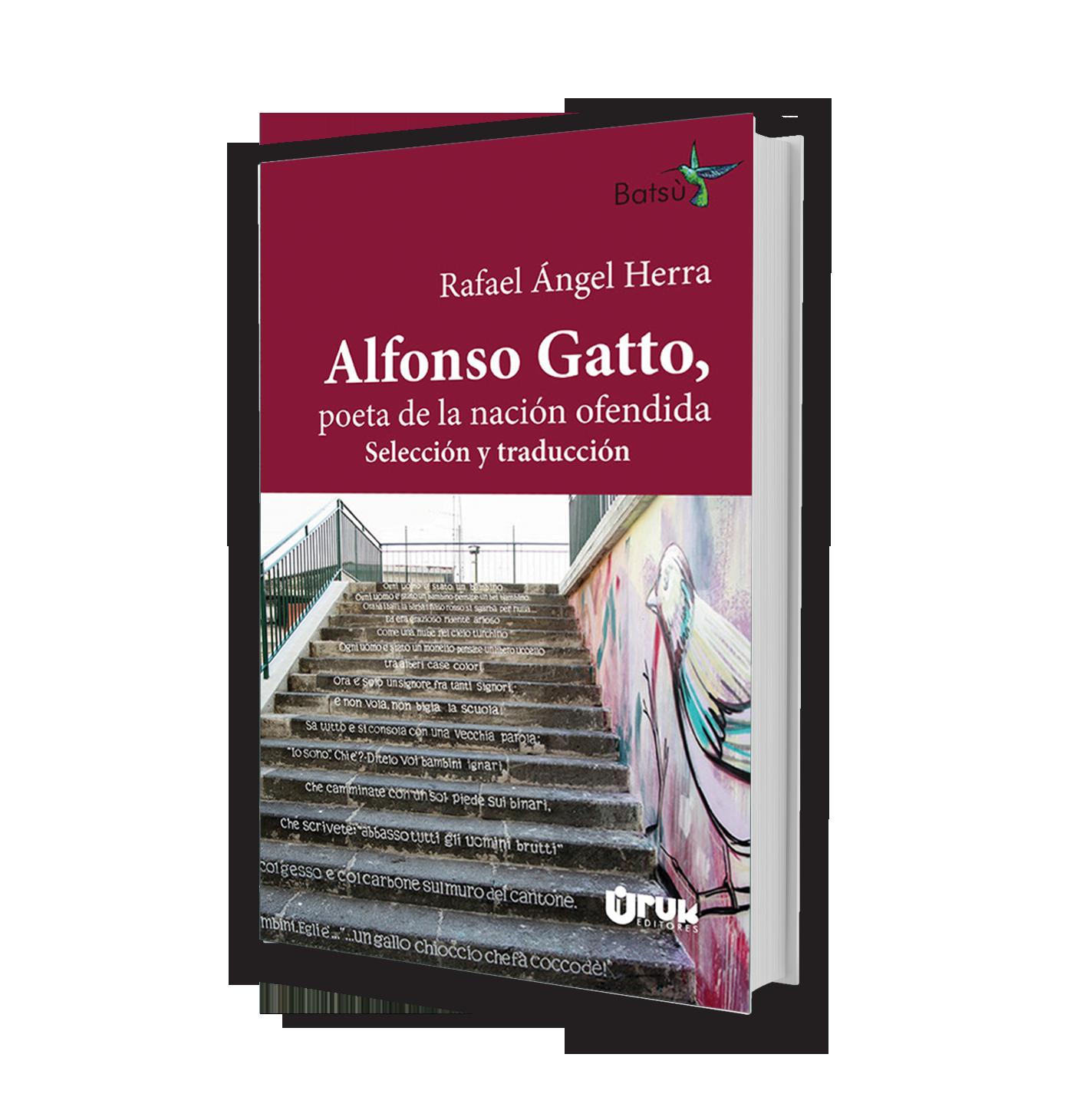 Alfonso Gatto, poeta de la nación ofendida
