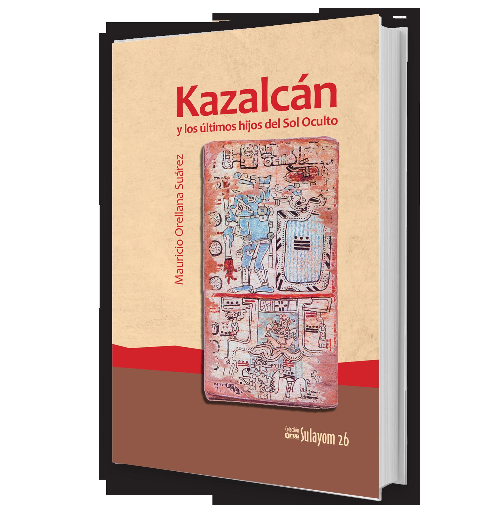 Kazalcán y los últimos hijos del Sol Oculto