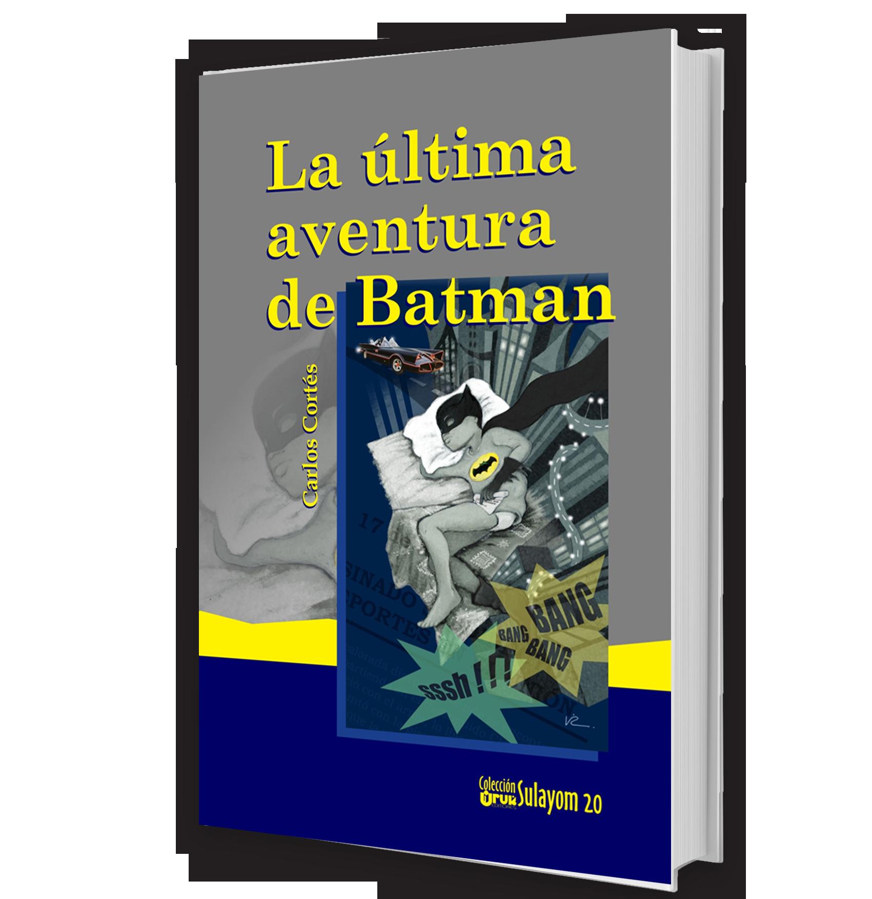La última aventura de Batman