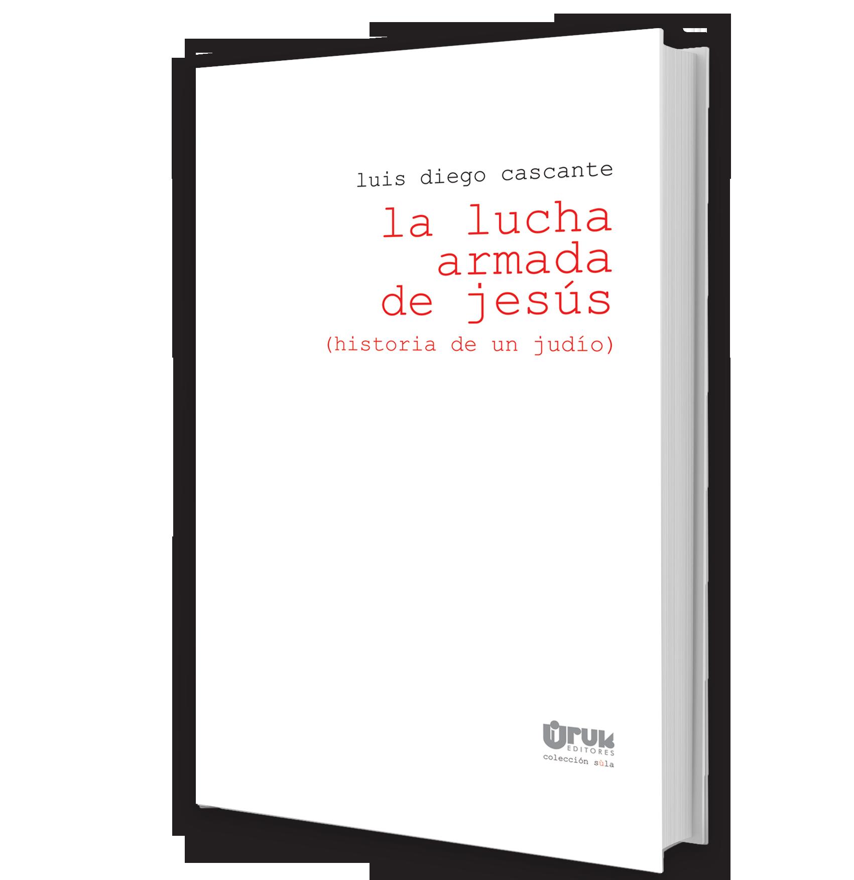 La lucha armada de Jesús